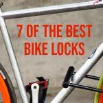 7 best bike locks